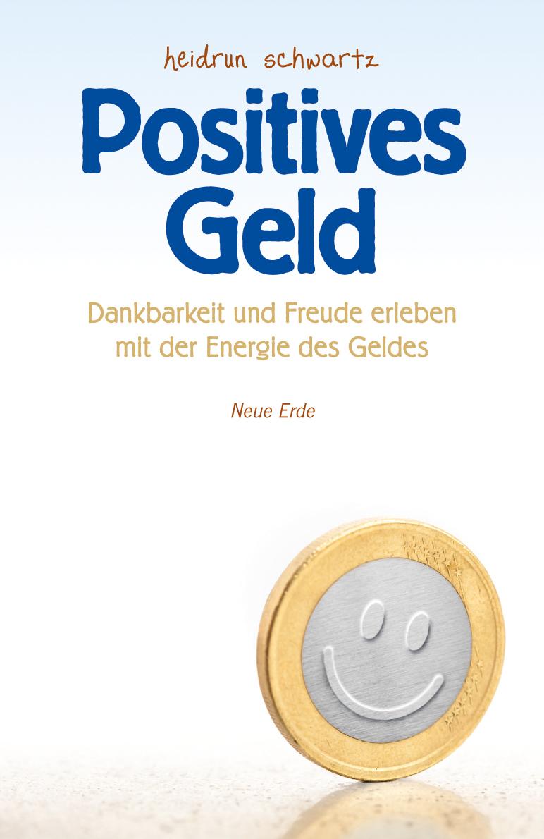 Positives Geld